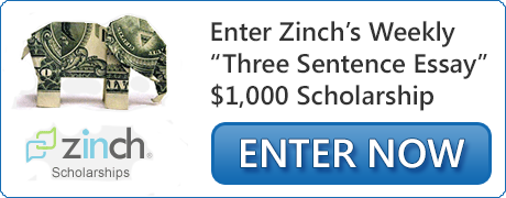 Zinch Weekly Three Sentence Scholarship