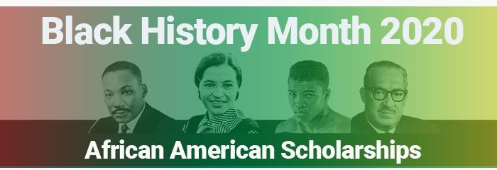 African American Scholarships / Black History Month Scholarships