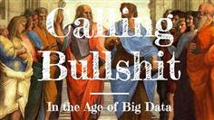 Two University of Washington professors are calling out fake news and alternative facts in defense of the scientific community with their new course Calling Bullshit In The Age of Big Data. Students, as well as the general public will have the opportunity to learn how to detect and defuse bullshit.