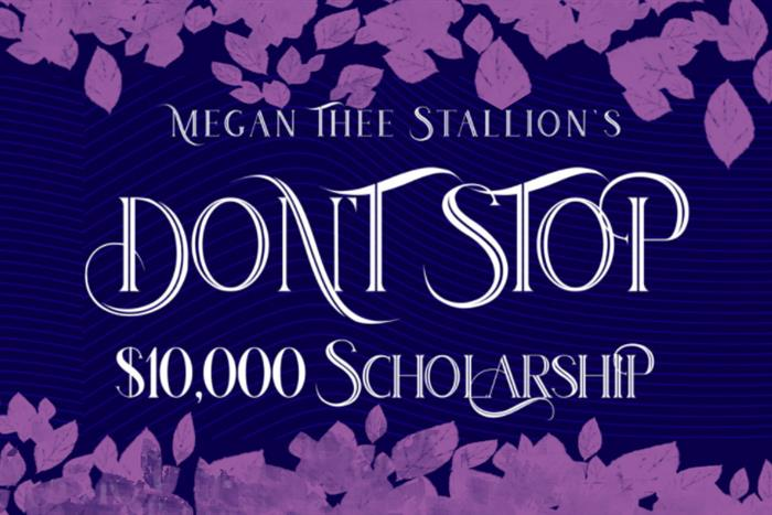 "Rap artist Megan Thee Stallion has partnered with Amazon Music's Rap Rotation to launch the ""Don't Stop"" $10,000 scholarship. Megan Thee Stallion, who has had two #1 hits just this year, wants to honor all women who ""don't stop working hard"" even through tough times to complete their education. The scholarship is open to all women of color around the world who are currently enrolled at an institution of higher education and are seeking an associates, bachelor's or graduate degree in any discipline. Two winners will receive $10,000 each. A college student herself, Megan Thee Stallion is passionate about the ""transformative power of education"" and advocates on behalf of all women pursuing college degrees."