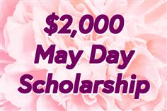 Are you on the hunt for an easy scholarship with no essay, no application and no sweat? Would you like to win $2,000 just for being a user of Scholarships.com? Then look no further! Scholarships.com is offering an easy $2,000 May Day Scholarship to all registered users. There's no essay required, no application needed, and all high school, college and graduate school students can apply. You could win $2,000 without lifting a finger!